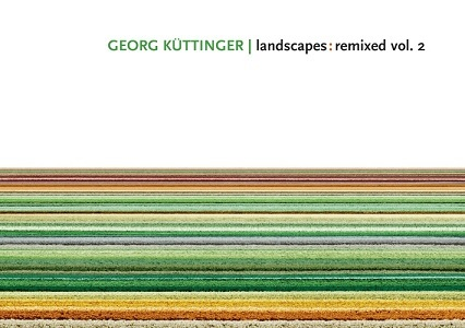 Georg Küttinger / landscapes:remixed vol. 2